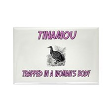 Tinamou Trapped In A Woman's Body Rectangle Magnet