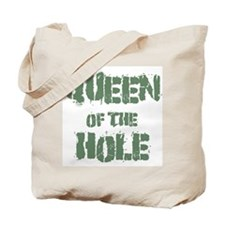 Queen Of The Hole Tote Bag