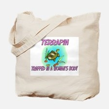 Terrapin Trapped In A Woman's Body Tote Bag