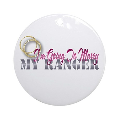 i am going to marry my ranger Ornament (Round)