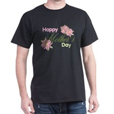Happy Mother's Day Pink Flowers T-Shirt