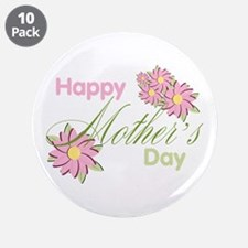 "Happy Mother's Day Pink Flowers 3.5"" Button (10 pa"