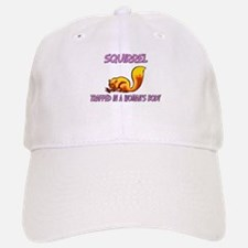 Squirrel Trapped In A Woman's Body Baseball Baseball Cap