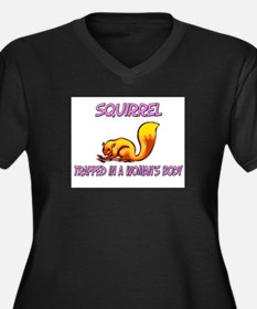Squirrel Trapped In A Woman's Body Women's Plus Si