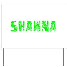 Shawna Faded (Green) Yard Sign