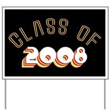 Class of 2008 Yard Sign