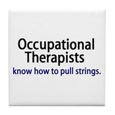 OTs know how to pull strings. Tile Coaster