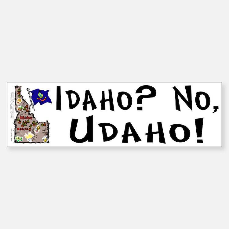 ID-Udaho! Bumper Bumper Bumper Sticker