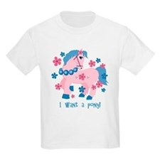 I Want A Pony T-Shirt