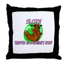 Sloth Trapped In A Woman's Body Throw Pillow