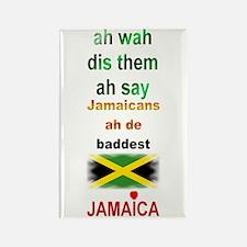 Jamaicans ah de baddest - Rectangle Magnet