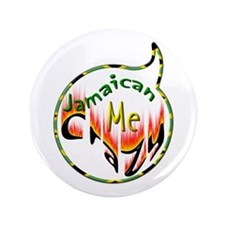 """Jamaican Me Crazy - 3.5"""" Button (100 pack)"""
