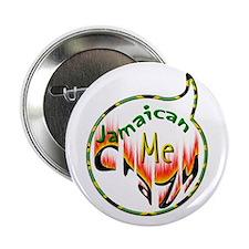 """Jamaican Me Crazy - 2.25"""" Button"""