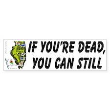 IL-Still Vote! Bumper Bumper Sticker