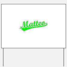 Retro Matteo (Green) Yard Sign