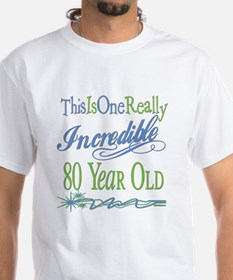 Incredible 80th Shirt