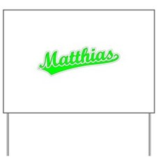 Retro Matthias (Green) Yard Sign