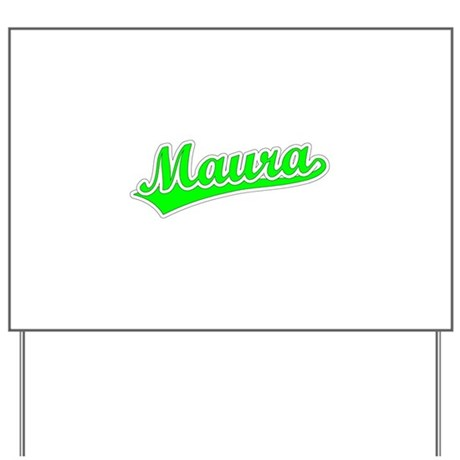 Retro Maura (Green) Yard Sign