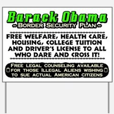 """Obama Security Plan"" Yard Sign"