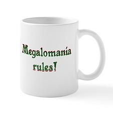 Funny Megalomaniacal Mug