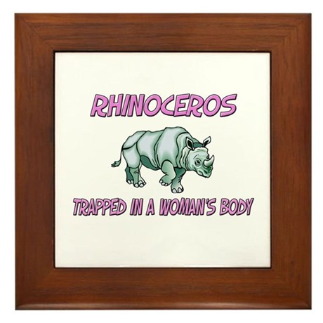 Rhinoceros Trapped In A Woman's Body Framed Tile