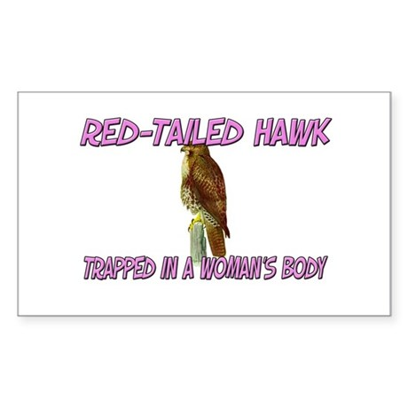 Red-Tailed Hawk Trapped In A Woman's Body Sticker