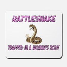 Rattlesnake Trapped In A Woman's Body Mousepad
