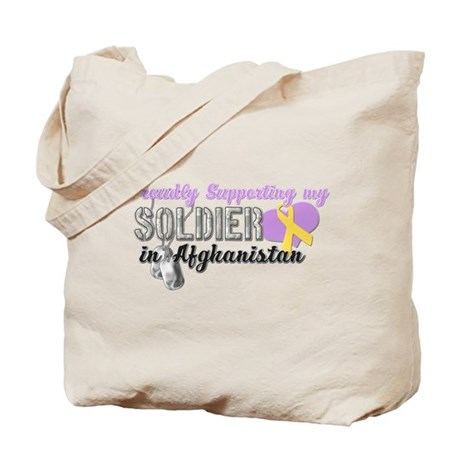 Proudly Supporting my Soldier Tote Bag