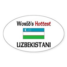 World's Hottest Uzbekistani Oval Decal