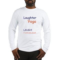 Laugher Yoga LAUGH Unisex Long Sleeve T-Shirt