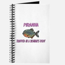 Piranha Trapped In A Woman's Body Journal
