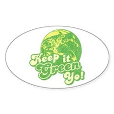Keep it Green Yo! Oval Decal