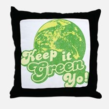 Keep it Green Yo! Throw Pillow