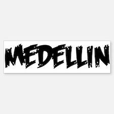 """Medellin"" Bumper Bumper Bumper Sticker"