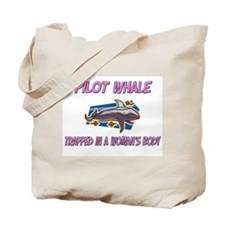 Pilot Whale Trapped In A Woman's Body Tote Bag
