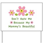Funny Mommy Beautiful Yard Sign