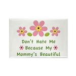 Funny Mommy Beautiful Rectangle Magnet (10 pack)