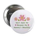 Funny Mommy Beautiful 2.25