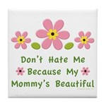 Funny Mommy Beautiful Tile Coaster
