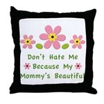 Funny Mommy Beautiful Throw Pillow
