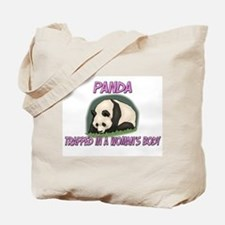 Panda Trapped In A Woman's Body Tote Bag