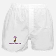 Owl Trapped In A Woman's Body Boxer Shorts