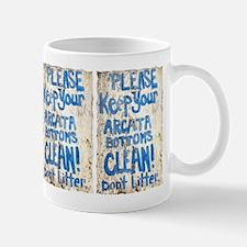 Keep Your Arcata Bottoms Clea Mug
