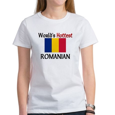 World's Hottest Romanian Women's T-Shirt