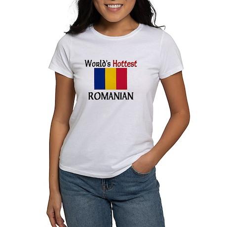 World's Hottest Romanian Women's T-Shirt