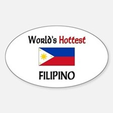World's Hottest Filipino Oval Decal
