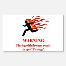 Warning! Fire=pwn-age Rectangle Decal
