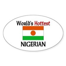 World's Hottest Nigerian Oval Decal