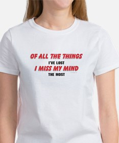 I Miss My Mind Funny Aging Saying Tee