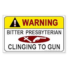 Warning Bitter Presbyterian Rectangle Decal